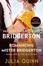 Romancing Mister Bridgerton Hardcover  by Julia Quinn