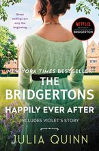 The Bridgertons: Happily Ever After Hardcover  by Julia Quinn