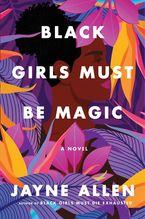 Black Girls Must Be Magic