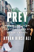 Prey Hardcover  by Ayaan Hirsi Ali