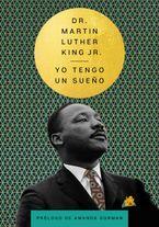 I Have a Dream \ Tengo un sueño (Spanish Edition)