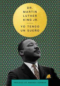 i-have-a-dream-tengo-un-sueno-spanish-edition