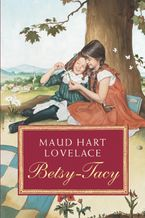 Betsy-Tacy Paperback  by Maud Hart Lovelace