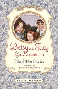 betsy-and-tacy-go-downtown