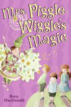 Mrs. Piggle-Wiggle's Magic Paperback  by Betty MacDonald