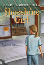 Shoeshine Girl Paperback  by Clyde Robert Bulla