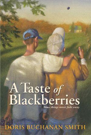 A Taste of Blackberries book image