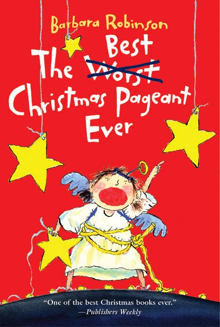 Best Book Covers Ever : The best christmas pageant ever barbara robinson paperback