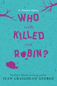 who-really-killed-cock-robin