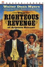 The Righteous Revenge of Artemis Bonner Paperback  by Walter Dean Myers