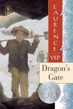 Dragon's Gate Paperback  by Laurence Yep