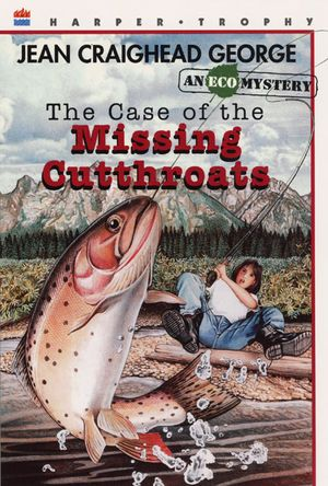 The Case of the Missing Cutthroats book image