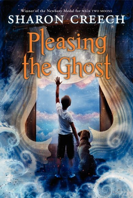 Pleasing the Ghost - Sharon Creech - Paperback on