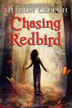 Chasing Redbird Paperback  by Sharon Creech