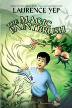 The Magic Paintbrush Paperback  by Laurence Yep