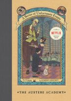 A Series of Unfortunate Events #5: The Austere Academy Hardcover  by Lemony Snicket