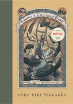 A Series of Unfortunate Events #7: The Vile Village Hardcover  by Lemony Snicket