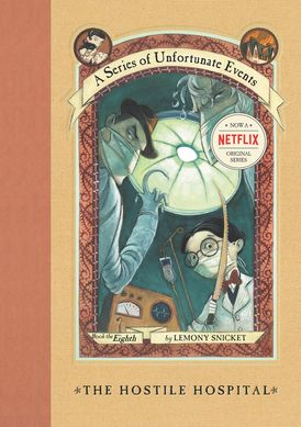 A Series of Unfortunate Events #8: The Hostile Hospital