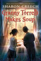 Granny Torrelli Makes Soup Paperback  by Sharon Creech