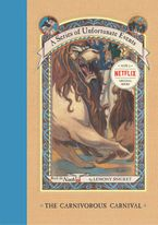 A Series of Unfortunate Events #9: The Carnivorous Carnival Hardcover  by Lemony Snicket