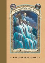 A Series of Unfortunate Events #10: The Slippery Slope Hardcover  by Lemony Snicket