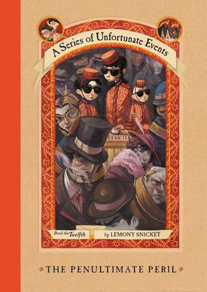 A Series of Unfortunate Events #12: The Penultimate Peril book image