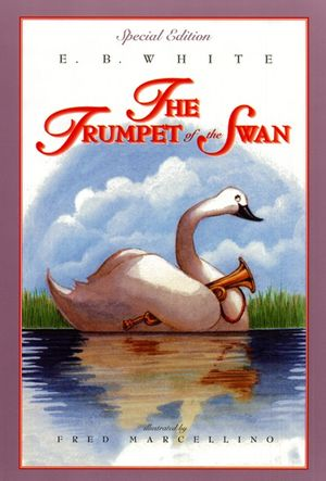 The Trumpet of the Swan: Full Color Edition book image