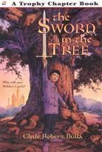 The Sword in the Tree Paperback  by Clyde Robert Bulla