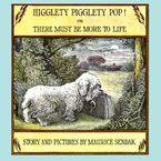 Higglety Pigglety Pop! Paperback  by Maurice Sendak