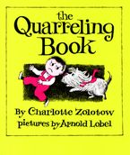 The Quarreling Book Paperback  by Charlotte Zolotow