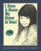 i-have-a-sister-my-sister-is-deaf
