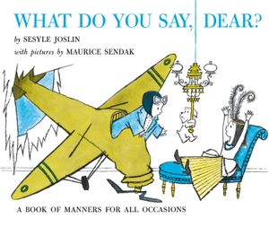 What Do You Say, Dear? book image