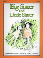 Big Sister and Little Sister Paperback  by Charlotte Zolotow