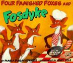 four-famished-foxes-and-fosdyke