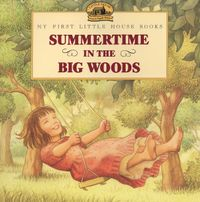 summertime-in-the-big-woods