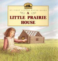 a-little-prairie-house