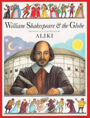 William Shakespeare & the Globe book image