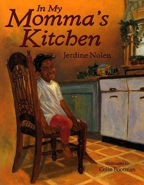 In My Momma\'s Kitchen - Jerdine Nolen - Paperback