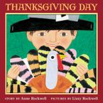 Thanksgiving Day Paperback  by Anne Rockwell