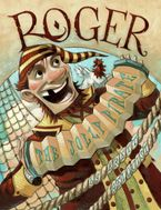 Roger, the Jolly Pirate Paperback  by Brett Helquist