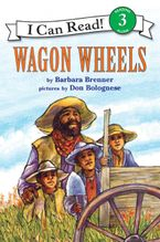 Wagon Wheels Paperback  by Barbara Brenner