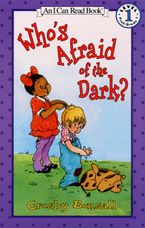 Who's Afraid of the Dark? Paperback  by Crosby Bonsall