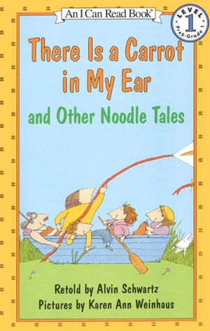 There Is a Carrot in My Ear and Other Noodle Tales book image