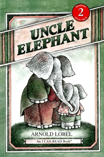 uncle elephant - arnold lobel