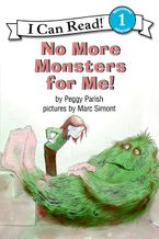 No More Monsters for Me! Paperback  by Peggy Parish