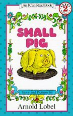 Small Pig Paperback  by Arnold Lobel