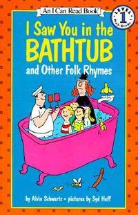 i-saw-you-in-the-bathtub-and-other-folk-rhymes