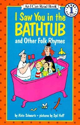 I Saw You in the Bathtub and Other Folk Rhymes book image