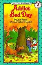 Addie's Bad Day Paperback  by Joan Robins