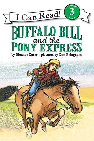Buffalo Bill and the Pony Express book image